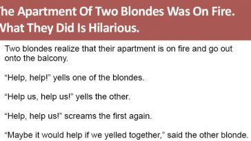 The Apartment Of Two Blondes Was On Fire.