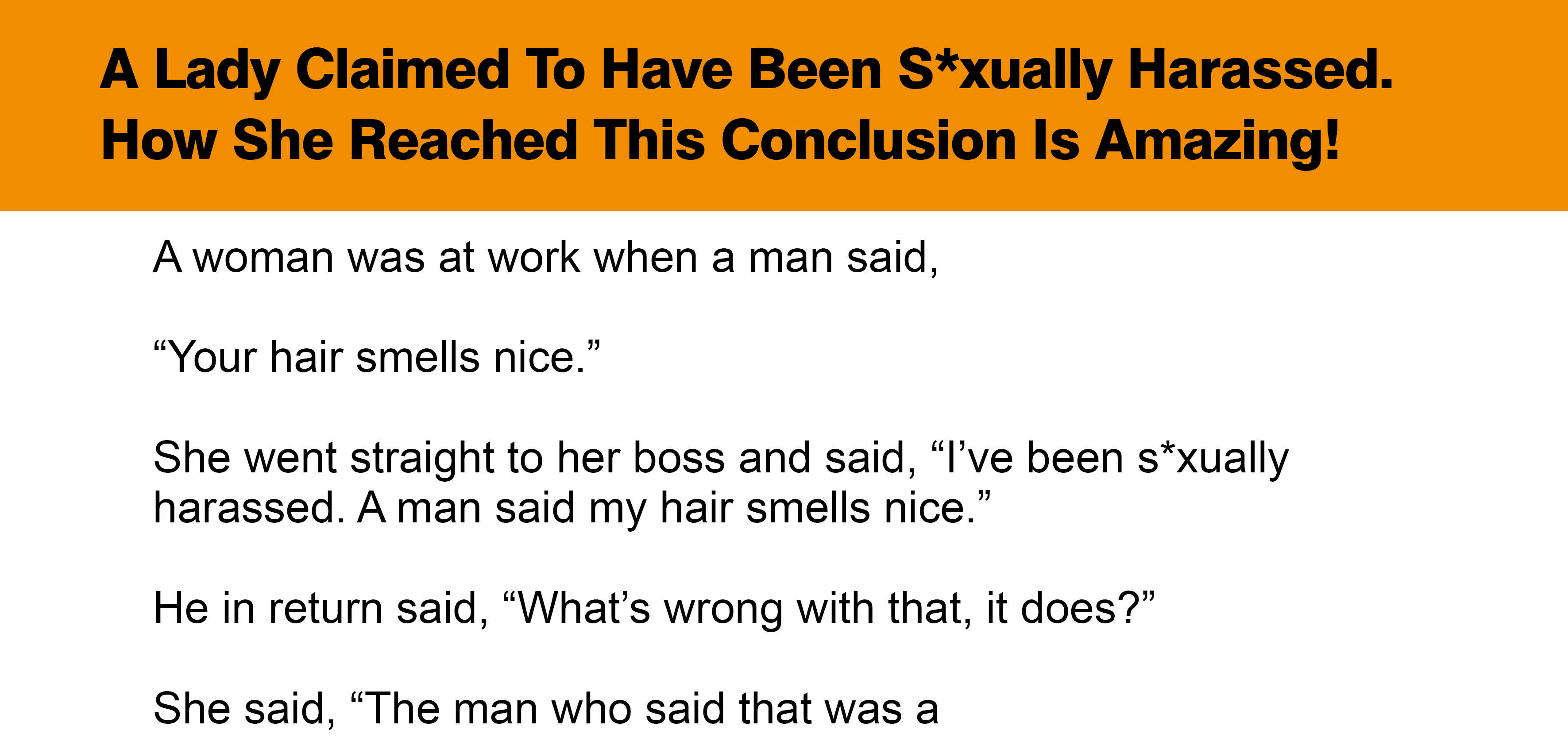 A Lady Claimed To Have Been S*xually Harassed.